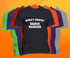 World's Greatest BRANCH MANAGER T-Shirt  Career Job Occupation Tee