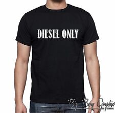 DIESEL ONLY t-shirt funny Truck / Tractor Powerstroke Duramax Farm Kid Boy (S-3X