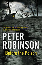 Before the Poison by Peter Robinson (Hardback, 2011)