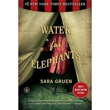 Water for Elephants by Sara Gruen (2007, Paperback) 1st Edition...NEW