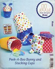 KWIK SEW SEWING PATTERN 122 ELLIE MAE BABY TOYS STACKING CUPS & PEEK-A-BOO BUNNY