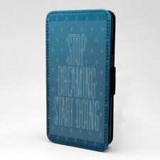 Saying Quote Stop Dreaming Flip Case Cover For Apple iPhone - P478