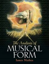 Analysis of Musical Form 9780130618634 by James R. Mathes, Hardback, BRAND NEW