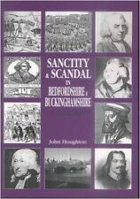 Sanctity and Scandal in Bedfordshire and Buckinghamshire,GOOD Book
