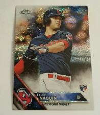 2016 TOPPS CHROME UPDATE TYLER NAQUIN  RC PULSAR/BUBBLE ROOKIE REFRACTOR