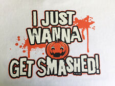 NEW FUNNY DRINKING TSHIRT - I just wanna get smashed!