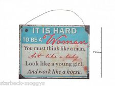 WHOLWSALE JOB LOT 12  WITTY SIGNS PLAQUE IT'S HARD TO BE A WOMAN YOU MUST..