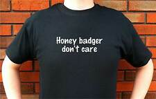 HONEY BADGER DON'T CARE DOESN'T DONT DOESNT NOT T-SHIRT TEE FUNNY CUTE