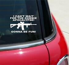 I CAN'T WAIT FOR THE ZOMBIE APOCALYPSE OUTBREAK RESPONSE GRAPHIC DECAL STICKER