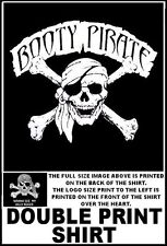 BOOTY PIRATE WITH SKULL AND CROSSED BONES WANNA SEE MY JOLLY ROGER T-SHIRT WS26D