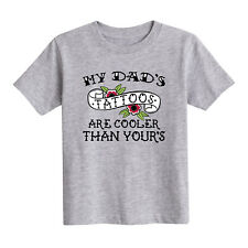 My Dad's Tattoos Cooler Than Yours  - Toddler Short Sleeve Tee