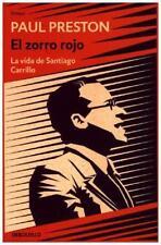 Preston, Paul: El zorro rojo (La vida de Santiago Carrillo) #E#