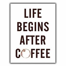 LIFE BEGINS AFTER COFFEE METAL SIGN WALL PLAQUE poster print hanging kitchen
