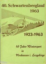 40. Schwartenberglauf 1963 40 Jahre Wintersport Neuhausen Erzgebirge Programm