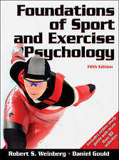 Foundations of Sport and Exercise Psychology by Daniel Gould, Robert S....