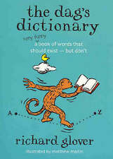 The Dag's Dictionary by Richard Glover (Paperback, 2004)