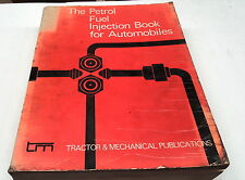 The PETROL FUEL INJECTION BOOK for Automobiles BMW Citroen Volvo VW Benz 1978