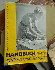 Handbuch für die schneidernde Hausfrau Modeverlag Joh. Ebert 1949 gebunden Ohln.