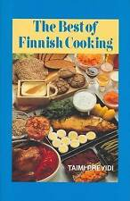 The Best of Finnish Cooking: A Hippocrene Original Cookbook by Previdi, Taimi