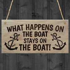 New What Happens On The Boat Stays On The Boat Plaque Wooden Sign Hanging Gift