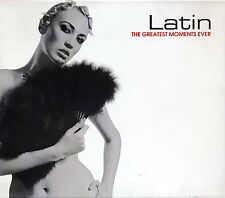 Latin - The Greatest Moments Ever - Various Artists         *** BRAND NEW CD ***