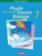 Natur und Technik. Neue Ausgabe. Physik/ Chemie/ Biologie 7. Schülerbuch....