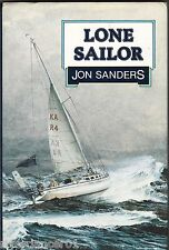 LONE SAILOR Jon Sanders and Hugh Schmitt ~ HC/DJ 1984 Like New