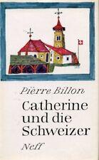 Catherine und die Schweizer von Pierre Billon
