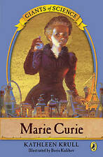 Marie Curie by Kathleen Krull - GIANTS of SCIENCE