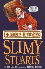 The Slimy Stuarts by Terry Deary (Paperback, 2007) AS SEEN ON CBBC BOOK