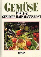 Ruth von der Brück, Gemüse von A - Z, gesunde Hausmannskost, Kochbuch Rezepte 88