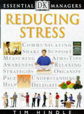 DK Essential Managers REDUCING STRESS Tim Hindle PB BOOK