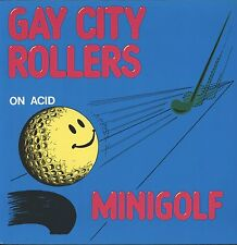 "GAY CITY ROLLERS Minigolf on Acid 12""LP (Vinyl)"