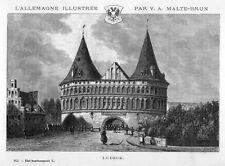 Lübeck, das Holstentor, Original-Holzstich von Clerget 1888