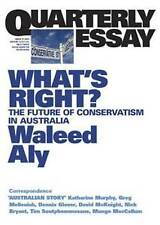 What's Right?: The Future of Conservatism in Australia by Waleed Aly...