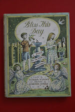 *VINTAGE 1ST ED.* BLESS THIS DAY - BOOK OF PRAYER CHILDREN by E. Vipont HC 1958