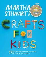 CRAFTS FOR KID by Martha Stewart : WH1-R5E : PBL740 : NEW BOOK