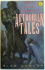 """""""THE GIANT BOOK OF ARTHURIAN TALES"""", Mike Ashley - Medieval world of King Arthur"""