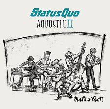 STATUS QUO AQUOSTIC II (2) THAT'S A FACT! CD ALBUM ( 2016)