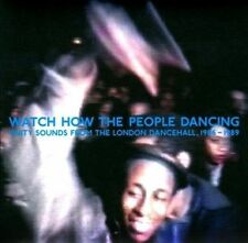 UNITY SOUNDS FROM LONDON DANCEHALL 1986-1989 = WATCH HOW THE PEOPLE DANCING