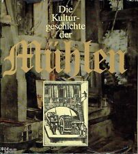 Mager Die Kulturgeschichte der Mühlen Fachbuch Mühle