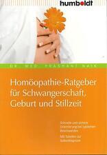 Homöopathie Ratgeber für Schwangerschaft Geburt und Stillzeit + Wochenbett