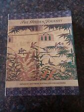 The Golden Journey: Japanese Art from Australian Collections by James Bennett...