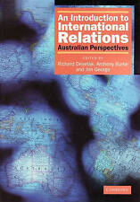 An Introduction to International Relations: Australian Perspectives by...