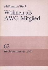 """Buch """"Wohnen als AWG-Mitglied""""/1986 (DDR) Serie Recht in unserer Zeit Nr. 62"""