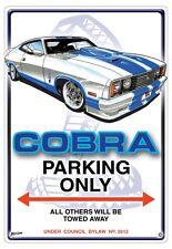 COBRA   PARKING SIGN  No Parking Sign