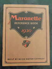 GENUINE ORIGINAL 1930 BUICK MARQUETTE REFERENCE BOOK VERY GOOD ORDER