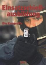 Einsatzschiessausbildung von Lars Winkelsdorf (2004, Taschenbuch)