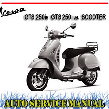 VESPA GTS 250ie  GTS 250 i.e.  SCOOTER WORKSHOP SERVICE REPAIR MANUAL ~ DVD