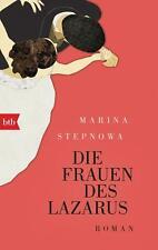 Die Frauen des Lazarus von Marina Stepnowa (2017, Taschenbuch)